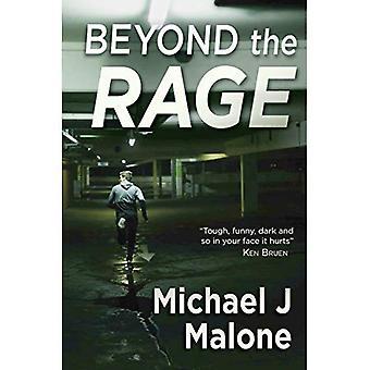 Beyond the Rage