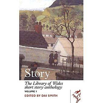 Story: The Library of Wales Short Story Anthology, Volume 1