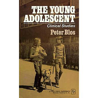 The Young Adolescent Clinical Studies by Blos & Peter