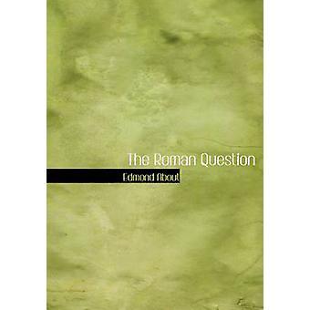 السؤال الرومانية كبيرة النسخة المطبوعة بحول & إدمون