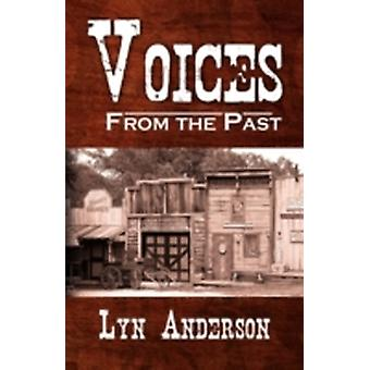 Voices from the Past by Anderson & Lyn