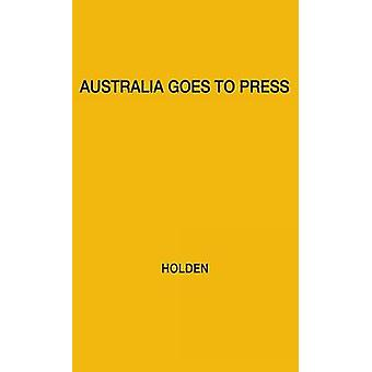 L'Australie va à la presse par Holden & W. Sprague