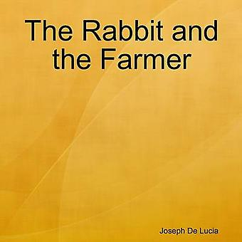 The Rabbit and the Farmer by de Lucia & Joseph