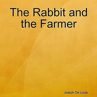 El conejo y el agricultor por de Lucía y José