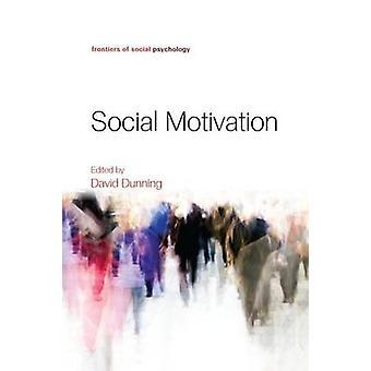 Social Motivation av Dunning & David