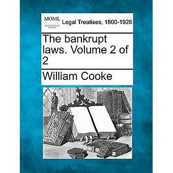 De failliet wetten. Volume 2 van de 2 door Cooke & William