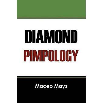 Diamond Pimpology av Mays & Maceo