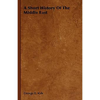En kort historia av Mellanöstern Kirk & George E.