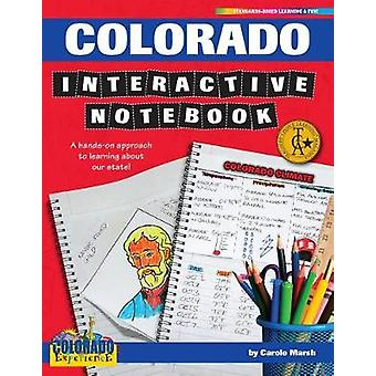 Colorado Interactive Notebook - A Hands-On Approach to Learning about