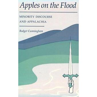 Apples on the Flood - Minority Discourse and Appalachia by Rodger Cunn
