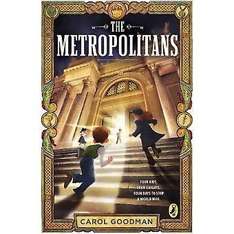 The Metropolitans by Carol Goodman - 9781101997680 Book