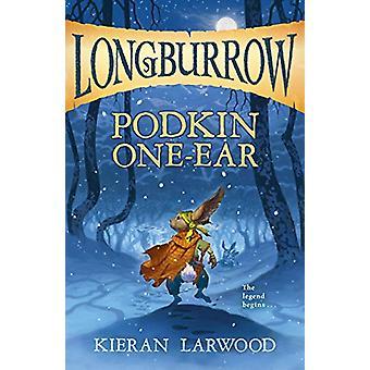 Podkin One-Ear by Kieran Larwood - 9781328695826 Book