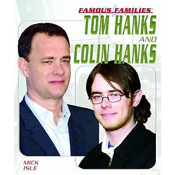 Tom Hanks and Colin Hanks by Mick Isle - 9781404202665 Book