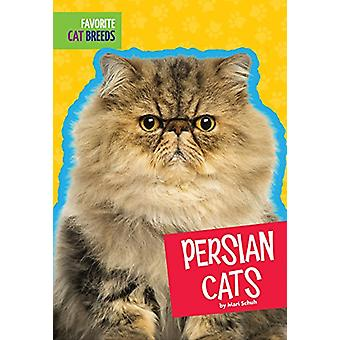 Persian Cats by Mari C Schuh - 9781681520995 Book
