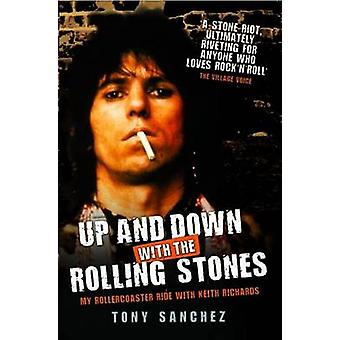 Up and Down with the Rolling Stones - My Rollercoaster Ride with Keith