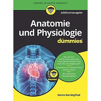 Anatomie und Physiologie Fur Dummies by Donna Rae Siegfried - 9783527