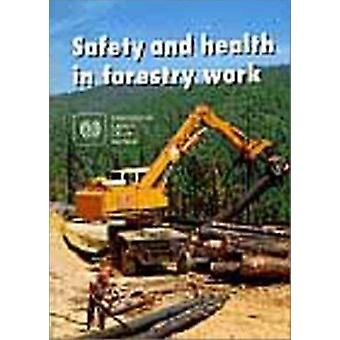 Safety and Health in Forestry Work by International Labour Office - 9
