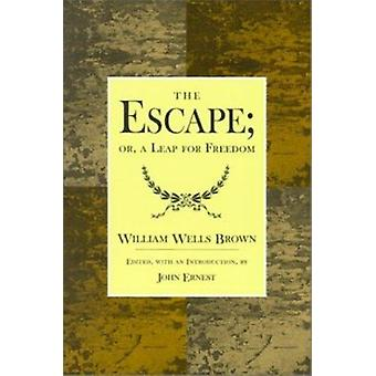 The Escape - A Leap for Freedom by William Wells Brown - John Ernest -