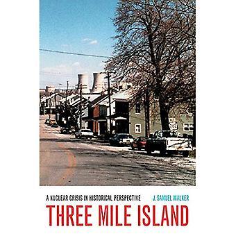 Three Mile Island: En nukleare krise i historisk perspektiv
