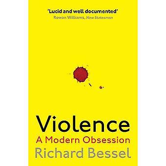 Violence by Richard Bessel
