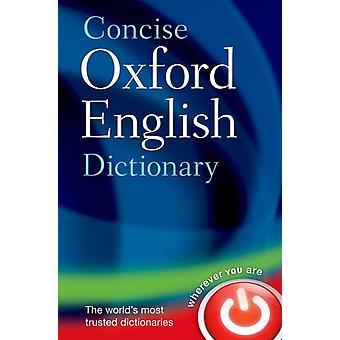 Concise Oxford English Dictionary: Main edition (Hardcover) by Oxford Dictionaries