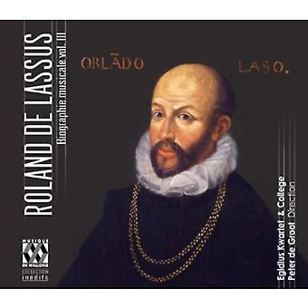 Lassus - Roland De Lassus Biographie Musicale Vol III [CD] USA import