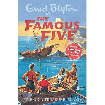 Five on a Treasure Island by Enid Blyton - Eileen Soper - 97803406810