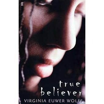 Sann troende (hoved) av Virginia Euwer Wolff - 9780571207022 bok