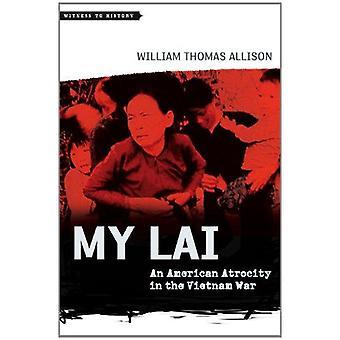 My Lai - uma atrocidade americana na guerra do Vietnã, por William Thomas todos