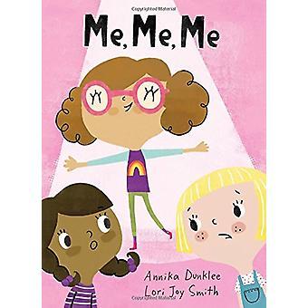 Mig - mig - mig av Annika Dunklee - 9781771386609 bok