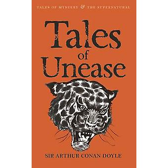 Tales of Unease by Arthur Conan Doyle - David Stuart Davies - David S