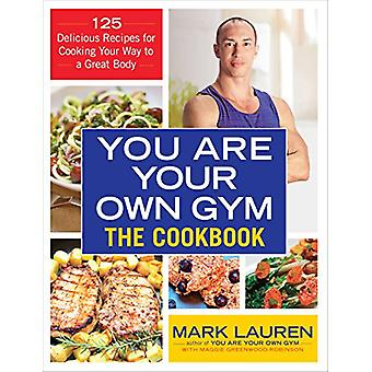 You are Your Own Gym Cookbook by Mark Lauren - 9780091955403 Book