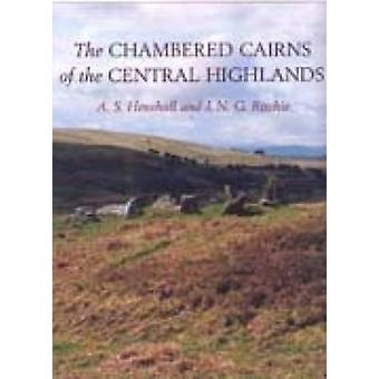 The Chambered Cairns of the Central Highlands - An Inventory of the St