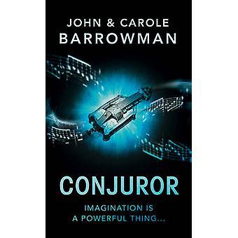 Le prestidigitateur de John Barrowman - Carole E. Barrowman - 9781781856376