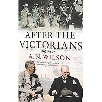 After the Victorians: The World Our Parents Knew