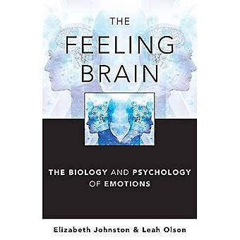 Hjärnans känsla: De biologi och psykologi av känslor