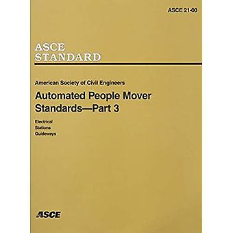 Automated People Mover Standards : ASCE Standard 21-00