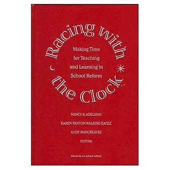 Racing with the Clock : Making Time for Teaching and Learning in School
