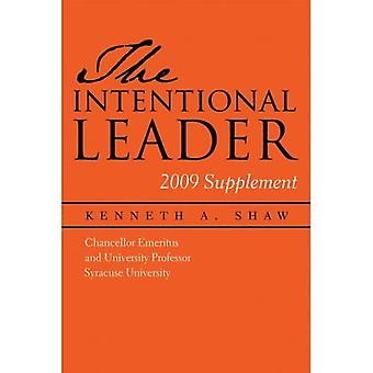 The Intentional Leader: 2009 Supplement