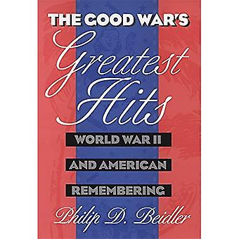 The Good War's greatest hits