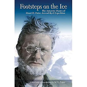 Footsteps on the Ice: The Antarctic Diaries of Stuart D. Paine, Second Byrd Expedition