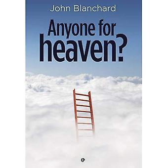 Anyone for Heaven?