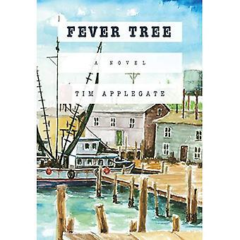 Fieber-Baum: Ein Roman
