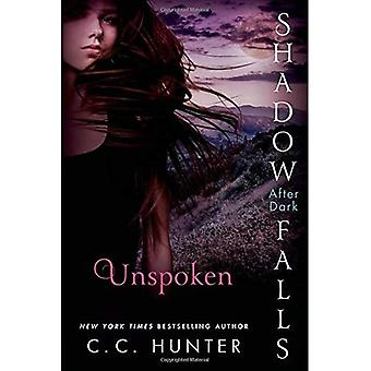 Unspoken: Shadow Falls: After Dark (Shadow Falls Novel)