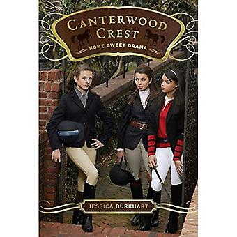 Maison douce drame (Canterwood Crest Series #8)