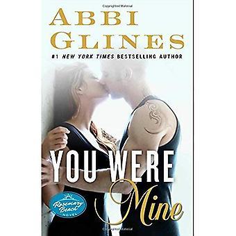 Vous étiez Mine: Un roman de Rosemary Beach