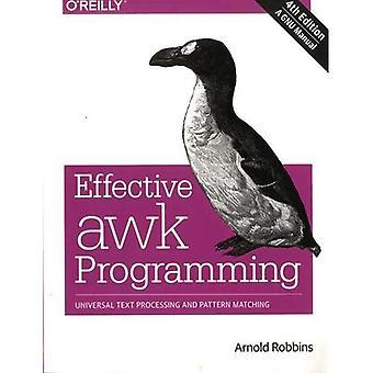 Awk efficace de programmation: traitement de texte universel et Pattern Matching