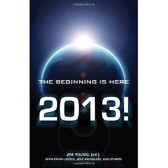 2013: le début est ici