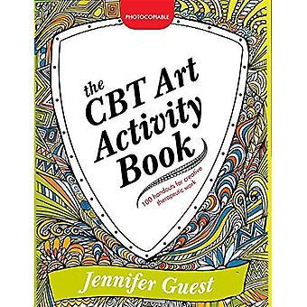 KBT konsten aktivitetsbok: 100 illustrerad åhörarkopior för kreativa terapeutiska arbete