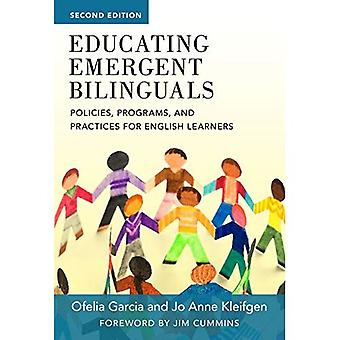 Educating Emergent Bilinguals: Policies, Programs, and Practices for� English Learners (Language and Literacy Series)